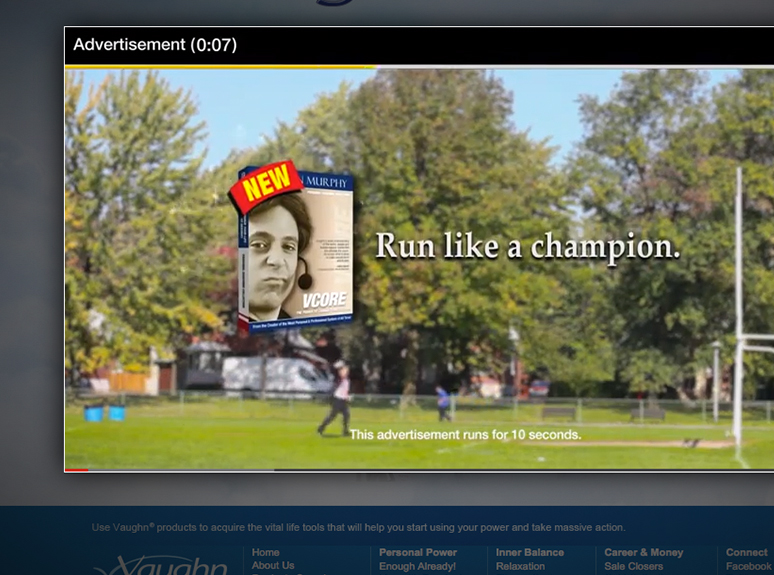 Vaughn pre-roll ad: Run like a champion